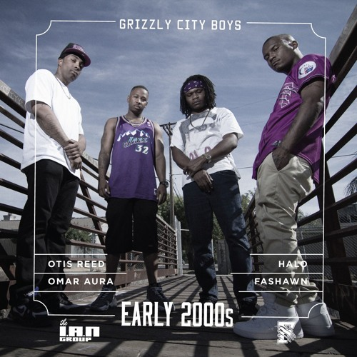 "Fashawn & The Grizzly City Boys - ""Early 2000s"""