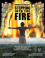 [Image: Stepping+Into+The+Fire+Ayahuasca+Documentary.jpg]