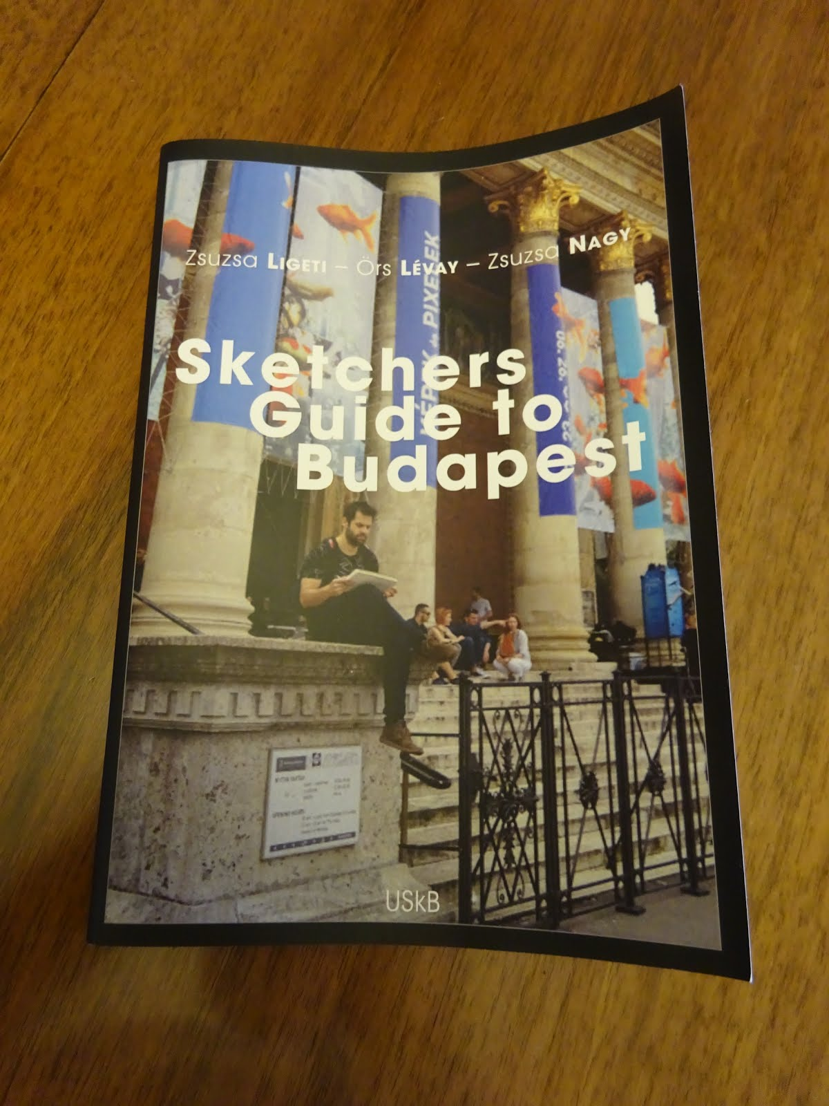 Ligeti - Lévay - Nagy: Sketchers Guide to Budapest