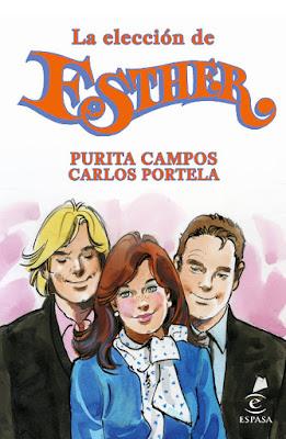 LIBRO - La Elección De Esther  Purita Campos & Carlos Portela  (Espasa - 17 Noviembre 2015)  NOVELA | Edición papel & ebook kindle  Comprar en Amazon España