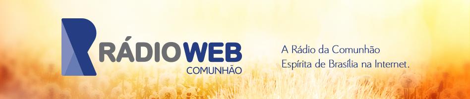 Rádio Comunhão - Comunhão Espírita de Brasília