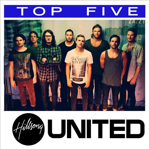 Hillsong United - Top Five 2013