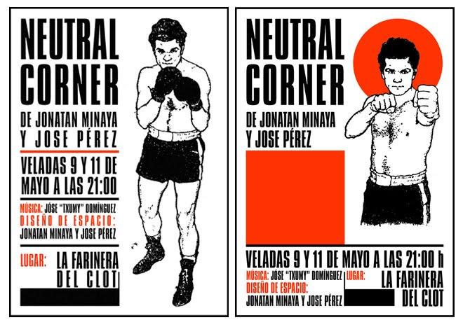 """Cartel para la obra de teatro """"Neutral Corner"""" 2008 (sin publicación)"""
