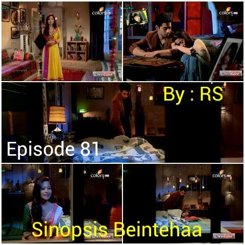 Sinopsis Beintehaa Episode 81