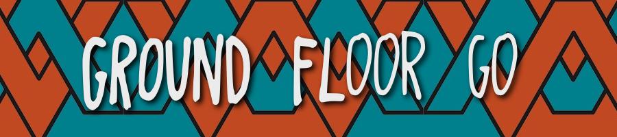 GroundFloorGo