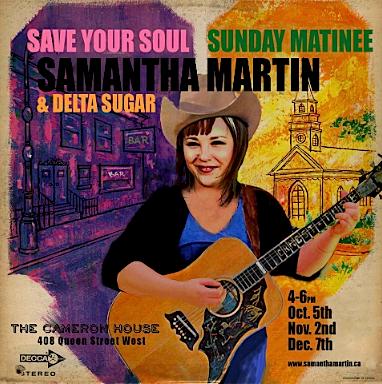 Samantha Martin & Delta Sugar @ The Cameron House, Sunday