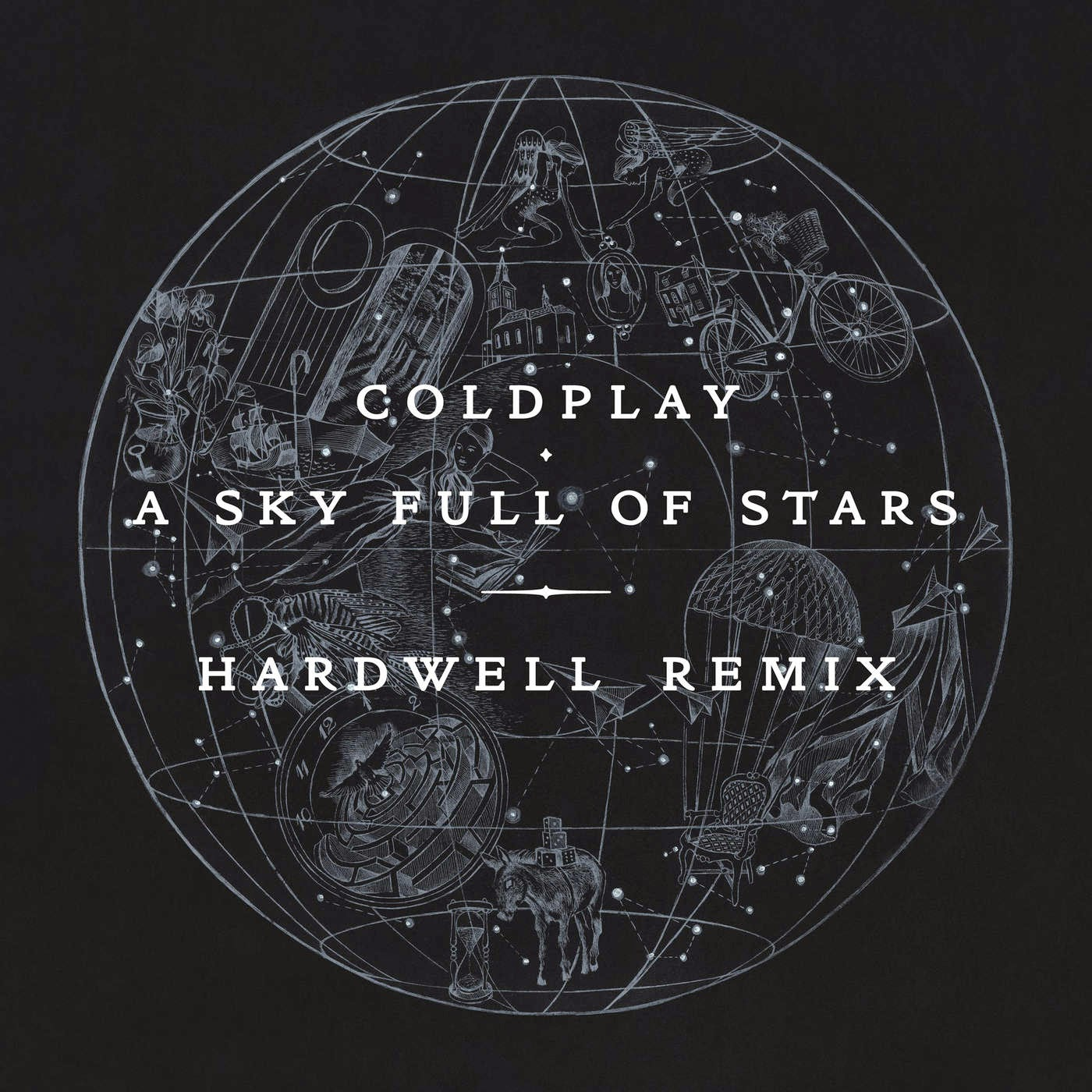 Coldplay - A Sky Full of Stars (Hardwell Remix) - Single Cover