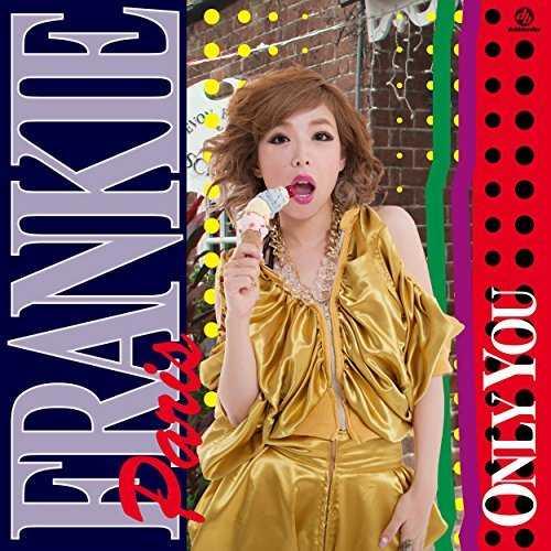 [Single] FRANKIE PARIS – ONLY YOU (2015.08.26/MP3/RAR)