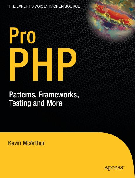 Pro PHP Patterns Frameworks Testing