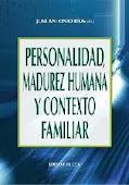 Personalidad, Madurez Humana y Contexto Familiar