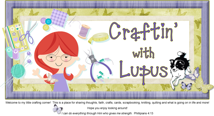 Craftin' with Lupus