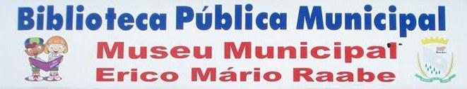 Biblioteca Pública Municipal e Museu Municipal Erico Mário Raabe