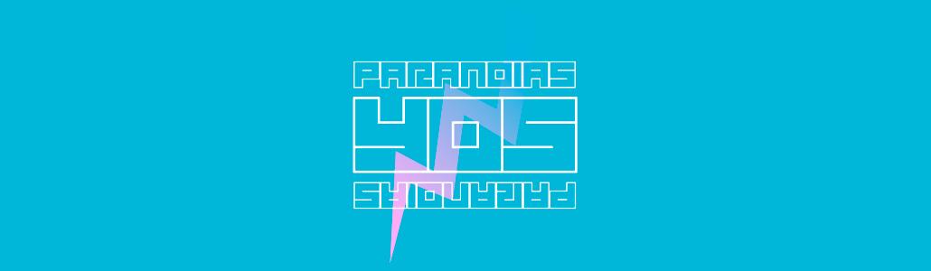 Paranoias Yos