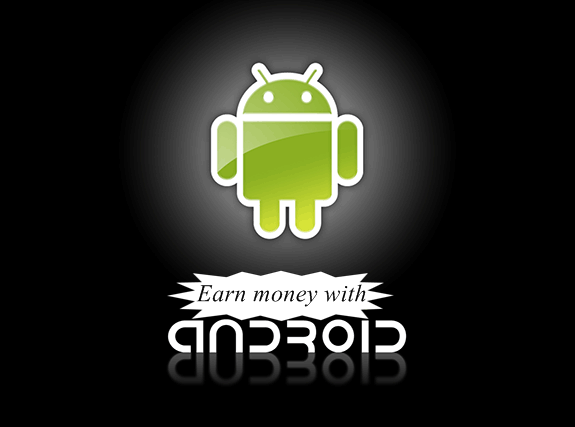 Earn money with Android