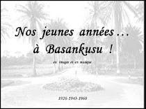 Nos jeunes années à Basankusu ...