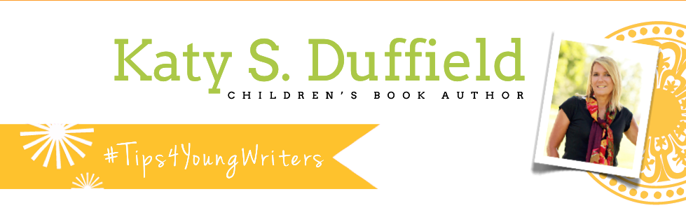 Katy Duffield | #Tips4YoungWriters