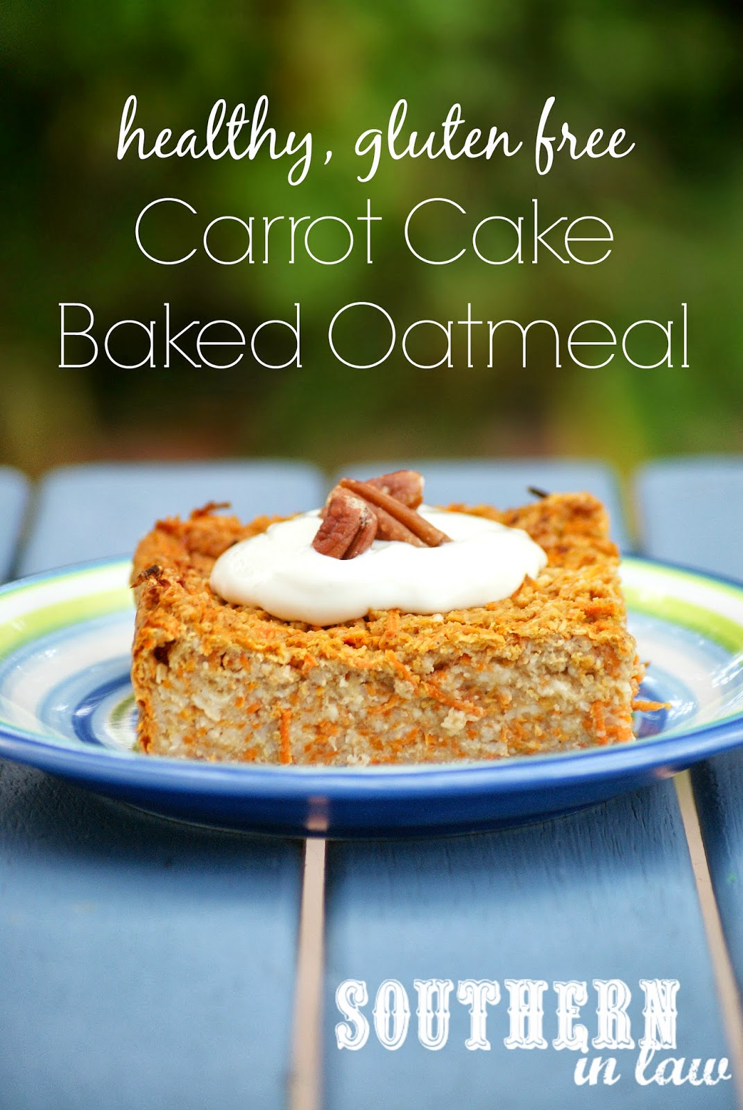 Baked Carrot Cake Oatmeal Recipe - Healthy, gluten free, low fat, sugar free, clean eating friendly