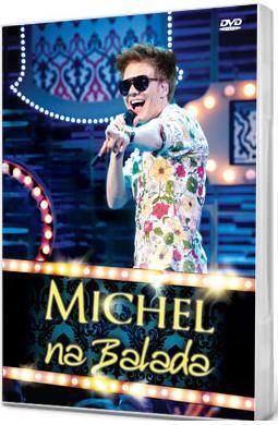 DVD%2BMichel%2BTel%25C3%25B3%2B %2BNa%2BBalada..www.sosertanejo10.com. DVD Michel Teló   Na Balada