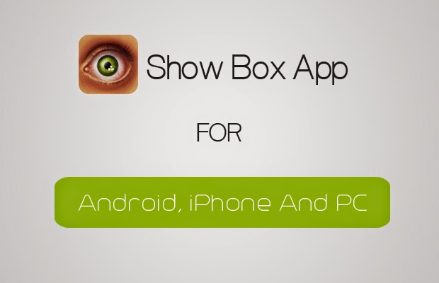 Show-Box-App-For-Android-iPhone-And-PC