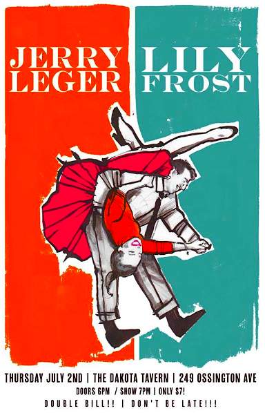 Jerry Leger, Lily Frost @ Dakota Tavern, Thursday