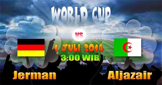 PREVIEW Pertandingan Jerman vs Aljazair 1 Juli 2014 Dini Hari