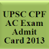 upscadmitcard.nic.in-Download CPF Assistant Commandant Admit Card 2013
