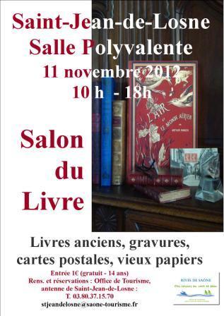 Saint jean de losne tourisme histoire patrimoine le salon du livre 2012 saint jean de losne - Salon du livre de saint louis ...