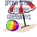 Spring Break Getaway Giveaways