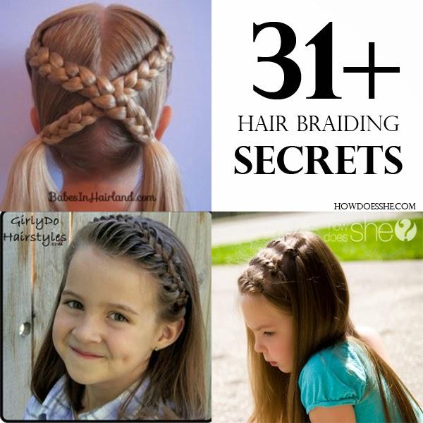 31+ Hair Braiding Secrets