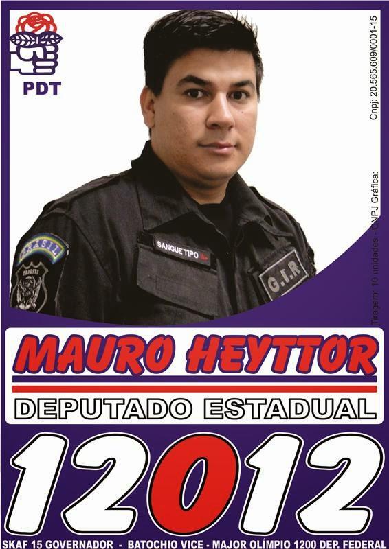 Deputado Estadual é Mauro Heyttor