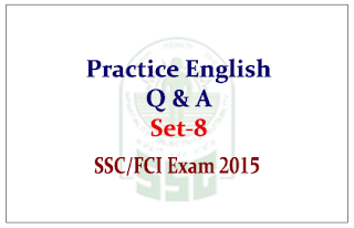 Practice English Questions and Answer for SSC CHSL/CGL Mains/FCI Exam