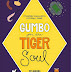 Guest Post: Ces Guerra: Gumbo for the Tiger Soul