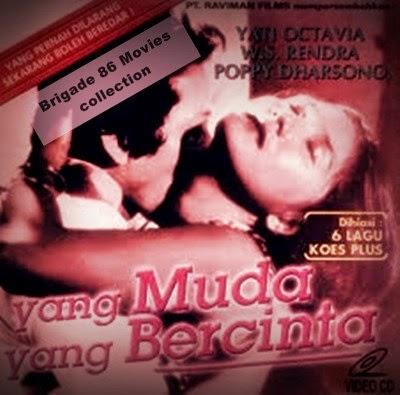 Brigade 86 Movies Center - Yang Muda Yang Bercinta (1977)