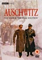 Auschwitz: Los nazis y la solucion final