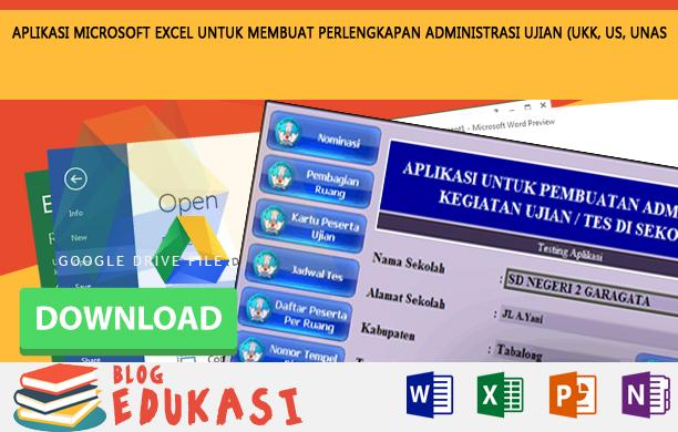 Aplikasi Microsoft Excel Untuk Membuat Perlengkapan Administrasi Ujian Ukk Us Unas Dan