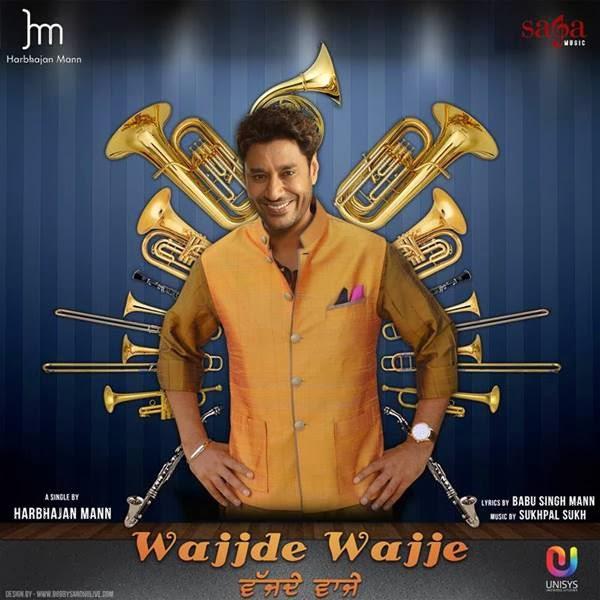 Harbhajan Maan,Wajjde Waaje,Lyrics Punjabi