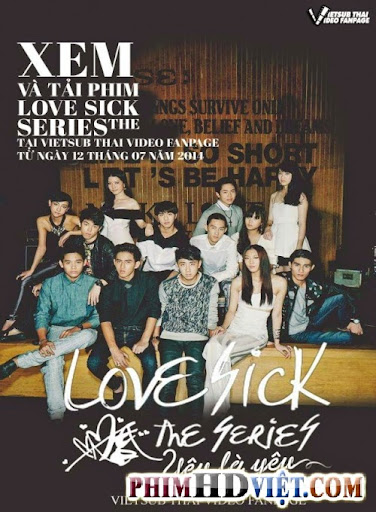 Yêu Là Yêu - Love Sick The Series
