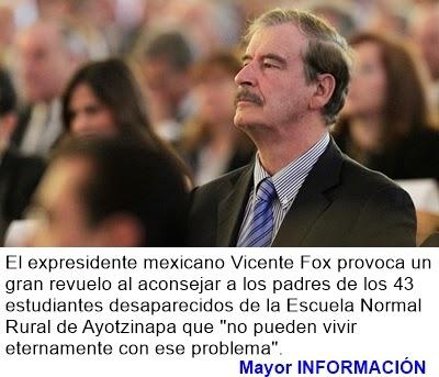"""MUNDO: Fox, a los padres de los 43 estudiantes de Ayotzinapa: """"Sáquense el problema de la cabeza"""""""