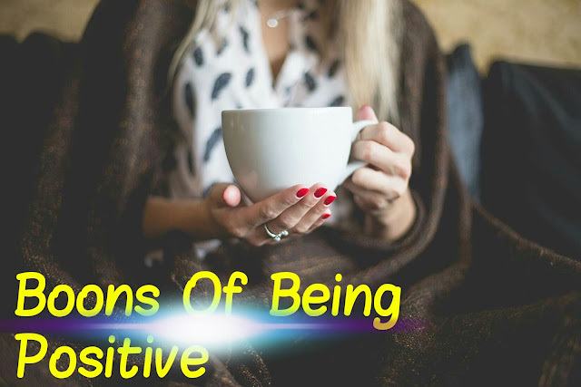 Boons Of Being Positive