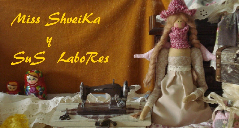 MISS SHVEIKA Y SUS LABORES