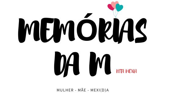 Memórias da M por Rita Mexia