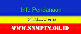 Pendanaan Bidikmisi 2013