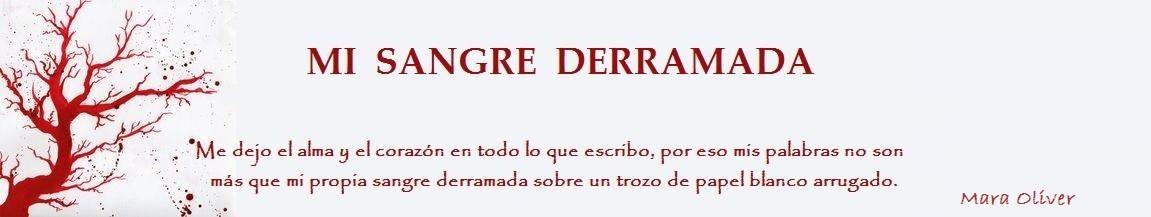 MI SANGRE DERRAMADA
