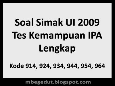 Soal Simak UI 2009 Tes Kemampuan IPA
