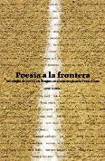 Poesia a la frontera. Antologia de poetes en llengua catalana, aragonesa i castellana