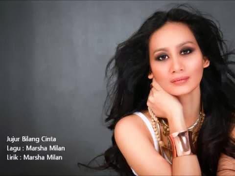 Marsha Milan - Jujur Bilang Cinta (lirik dan Download Lagu )