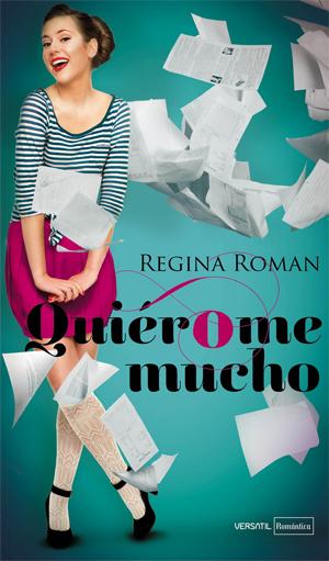 Entrevista a Regina Roman (QuiérOme mucho)