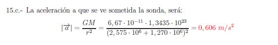 Examenes de selectividad campo gravitatorio problema resuelto 15c