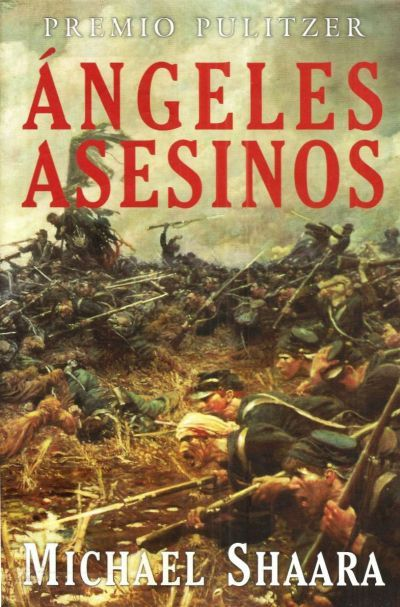 Angeles asesinos, Michael Shaara FreeLibros