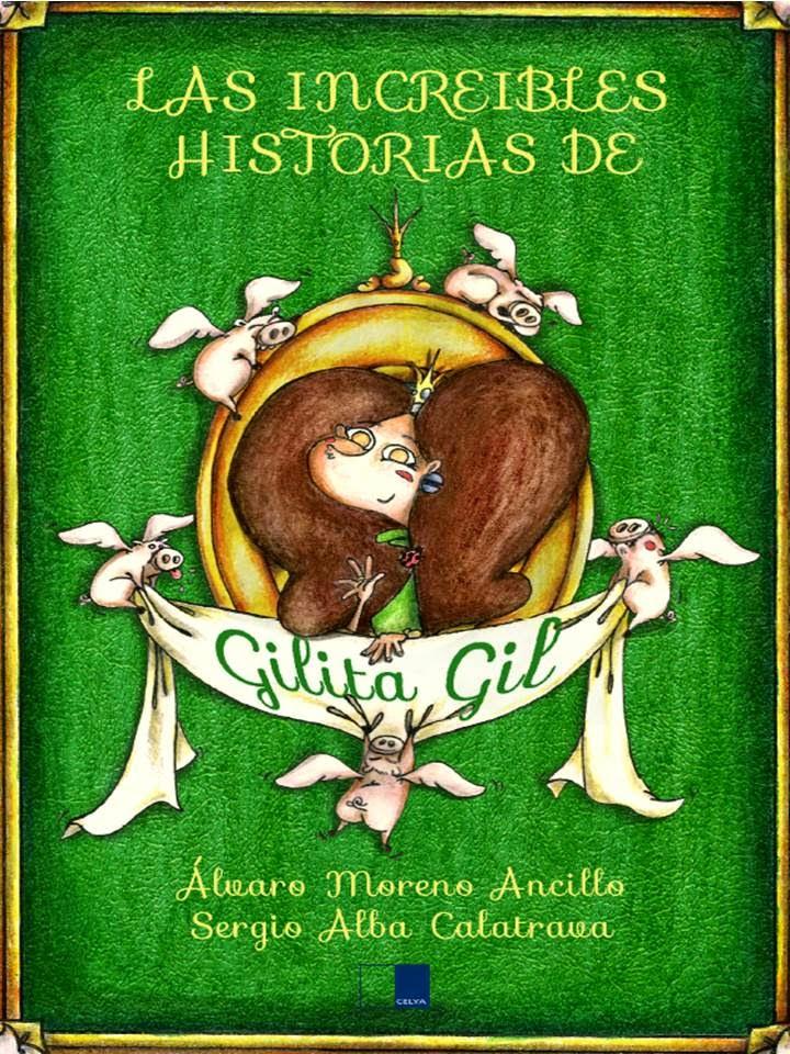 Las increíbles historias de Gilita Gil